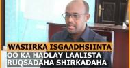 Wasiirka Isgaadhsiintu Muxuu Kayidhi Laalista Ruqsadaha Shirkadaha Isgaadhsiinta ? + Muuqaal